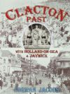 Clacton Past, with Holland-on-Sea & Jaywick, by Norman Jacobs